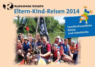 Eltern-Kind-Reisen 2014