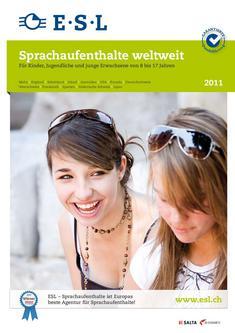 Sprachaufenthalte weltweit für Kinder und Jugendliche 2011