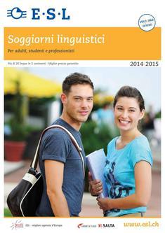 Soggiorni linguistici Per adulti, studenti e professionisti 2014/2015 (Ital.)