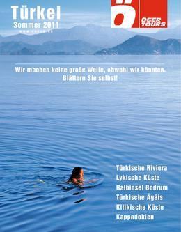 Türkei Reisen - Sommer 2011 (April - Oktober)