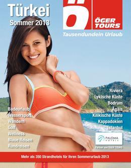 Türkei Reisen - Sommer 2013