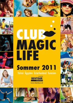 Club Magic Life Sommer 2011
