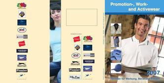Textile Trends für Werbung, Beruf und Freizeit 2007
