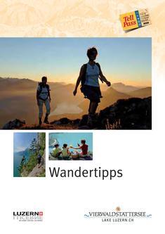 Wandertipps 52 Wandertouren in der Zentralschweiz 2008
