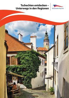 Tschechien entdecken – Unterwegs in den Regionen 2014