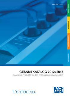 Bachmann Innovative Produkte für den professionellen Anwender 2012 / 2013