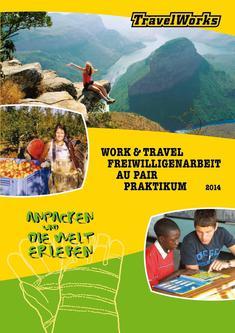 Freiwilligenarbeit Latein- & Nordamerika, Afrika, Asien, Ozeanien 2014