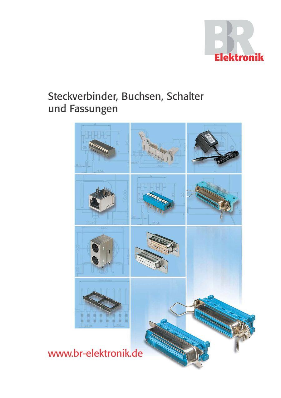 Steckverbinder, Buchsen, Schalter und Fassungen von BR-Elektronik