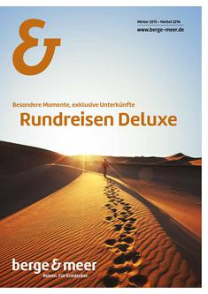 Rundreisen Deluxe Winter 2015 - Herbst 2016