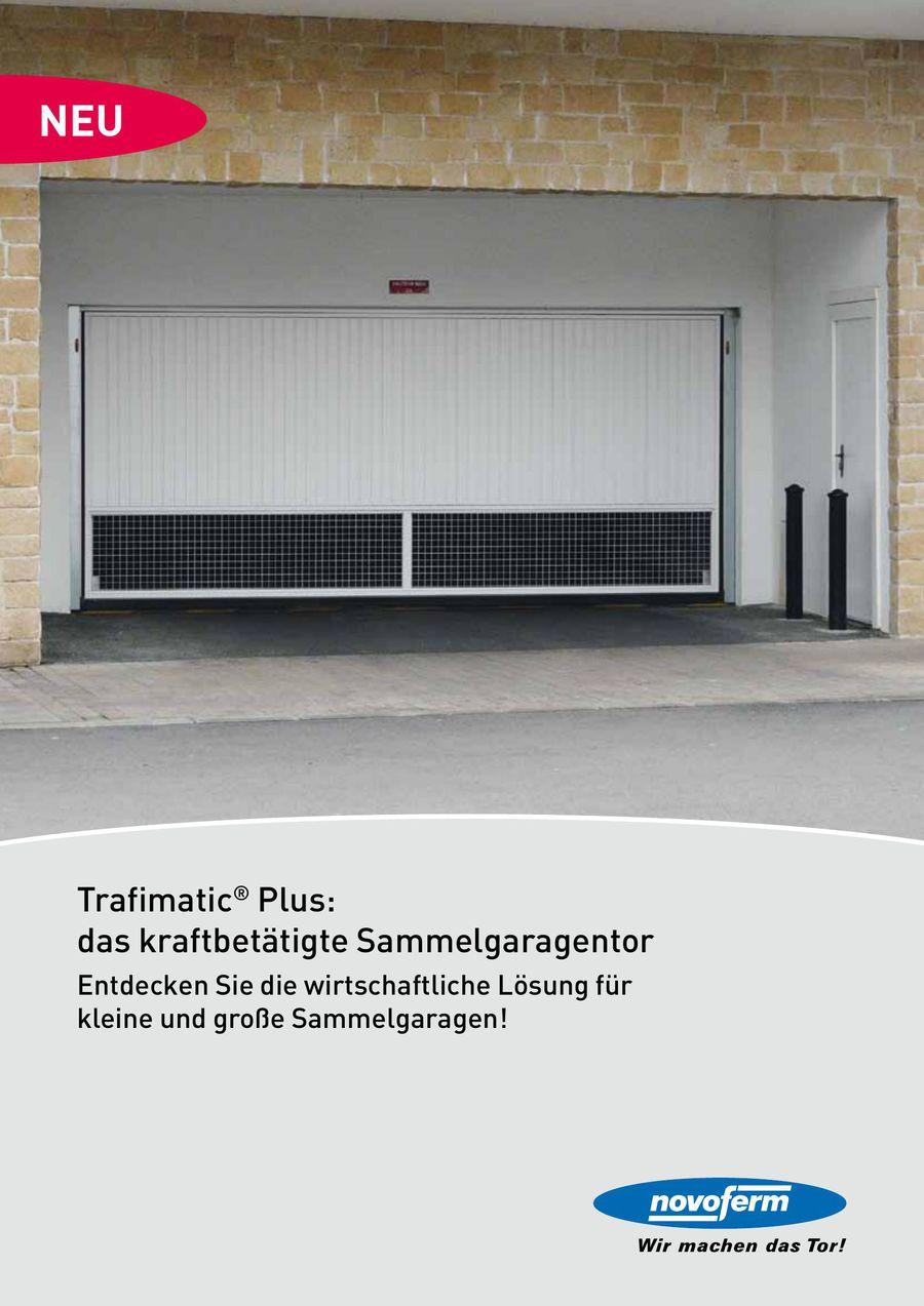 Trafimatic® Plus: das kraftbetätigte Sammelgaragentor 2014 von ...