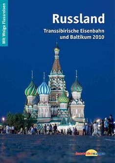 Russland & Baltikum Sommer 2010