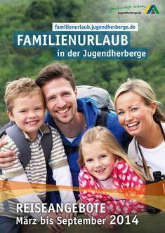 Familienurlaub in der Jugendherberge 2014