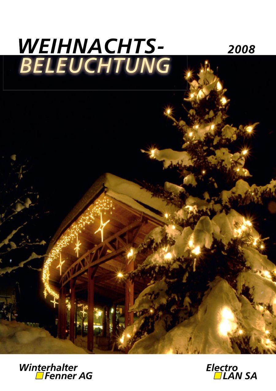 Weihnachtsbeleuchtung Zum Stecken.Weihnachtsbeleuchtung 2008 Von Winterhalter Fenner