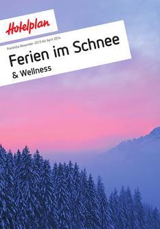 Preisliste Ferien im Schnee & Wellness 2013/2014