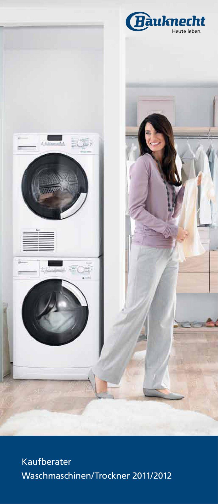 Waschmaschinen Trockner 2011 2012 Von Bauknecht Hausgerate