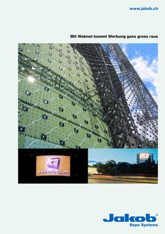 Architekturseile, Webnet-LED-Screen 2015