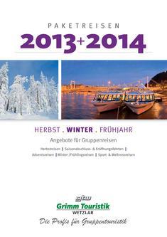 Herbst-, Winter-, Frühjahrreisen 2013/2014