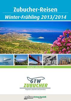 Zubucherreisen Winter/Frühling 2013/14