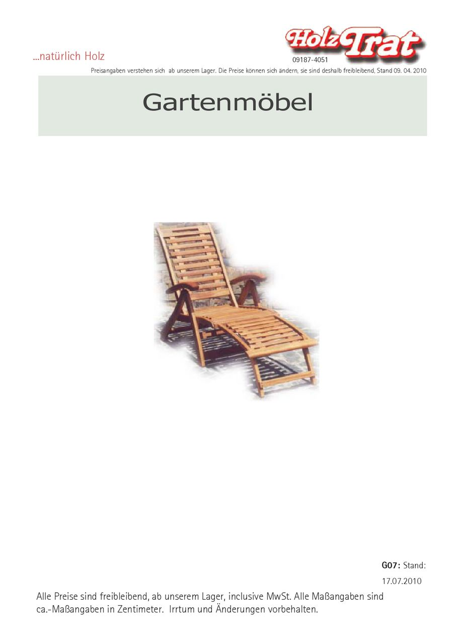 Gartenmöbel 2011 von Holz Trat