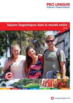 Séjours linguistiques dans le monde entier 2014 (Französisch)