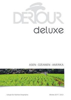 Deluxe - Asien & Amerika Winter 2011/2012