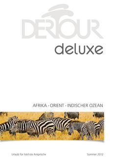Deluxe - Afrika & Orient Sommer 2012