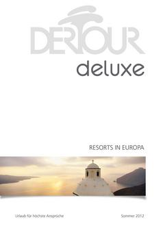 Deluxe - Resorts Europa Sommer 2012