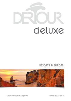 Deluxe - Resorts in Europa Winter 2012/2013