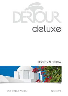Deluxe - Resorts Europa Sommer 2013