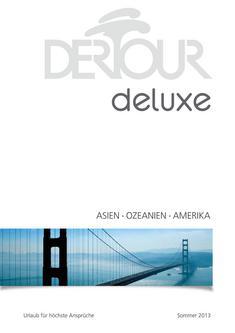 Deluxe - Asien, Ozeanien, Amerika Sommer 2013