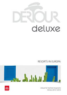 Deluxe - Resorts in Europa Winter 2013/2014