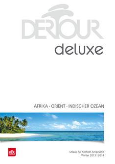 Deluxe - Afrika, Orient, Indischer Ozean Winter 2013/2014