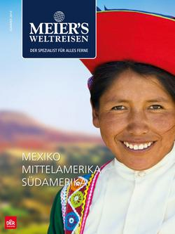 Mexiko, Mittel- und Südamerika Sommer 2014