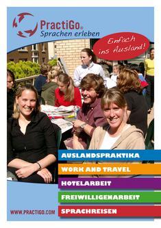 Praktikum im Ausland - Work and Travel - Freiwilligenarbeit - Sprachreisen 2011