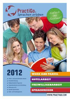 Work & Travel, Freiwilligenarbeit, Hotelarbeit und Sprachkurse 2012