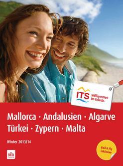 Mallorca, Andalusien, Algarve, Türkei, Zypern, Malta Winter 2013/2014