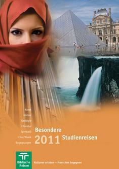 Besondere Studienreisen 2011