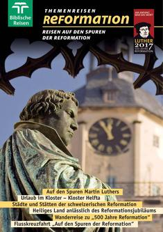 Themenreisen Reformationen 2017