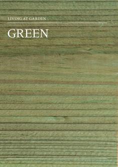 Living art Garden GREEN - kesseldruckimprägnierte Produkte 2012