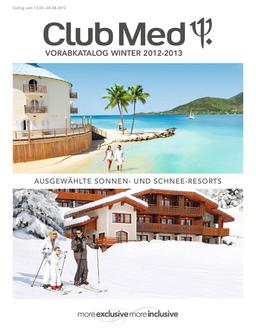 Katalog: Club Med Vorabkatalog Winter 2012/2013