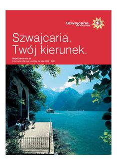 Szwajcaria & Twoj kierunek & mapa (tylko dla biur podróży) 2011 (Polnisch)