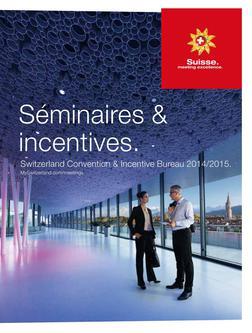 La Suisse. Séminaires & incentives (SCIB) 14/15 (Französisch)