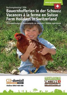 Buchungskatalog Bauernhofferien in der Schweiz 2014