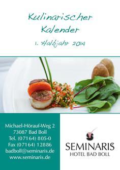 2014 Kulinarischer Kalender Seminaris Hotel Bad Boll, 1. Halbjahr