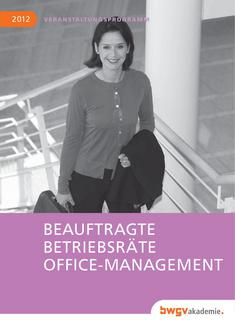 Beauftragte, Betriebsräte, Office-Management 2012