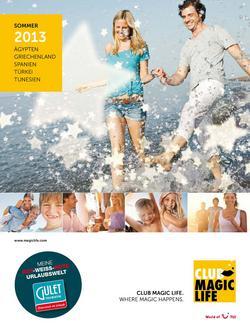 CLUB MAGIC LIFE Gulet Sommer 2013