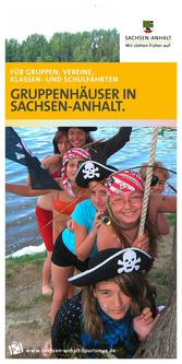 Gruppenunterkünfte in Sachsen-Anhalt für Kinder, Jugendliche, Familien und Verei