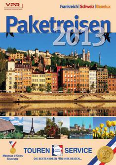 Paketreise Frankreich - Schweiz - Benelux 2013
