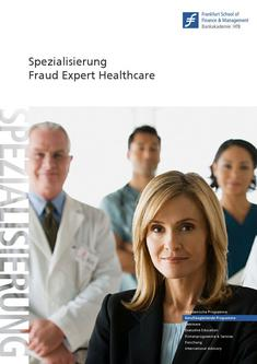 Zertifikatsstudiengang Fraud Manager (CFM) Spezialisierung Health Care 2010