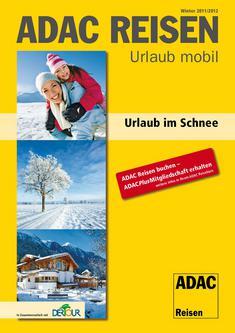 Urlaub im Schnee Winter 2011/2012